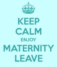 keep-calm-enjoy-maternity-leave-2